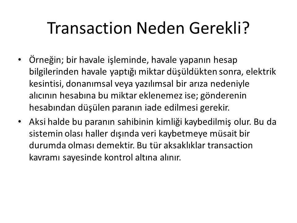 Transaction Neden Gerekli