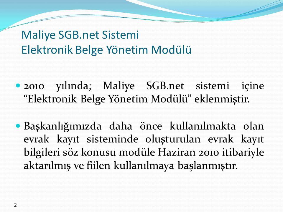 Maliye SGB.net Sistemi Elektronik Belge Yönetim Modülü