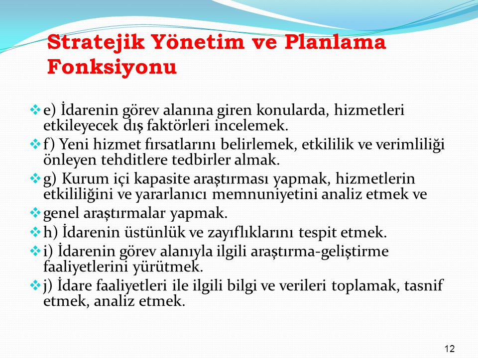 Stratejik Yönetim ve Planlama Fonksiyonu