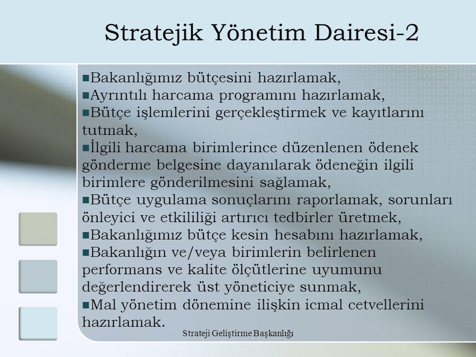 Stratejik Yönetim Dairesi-2