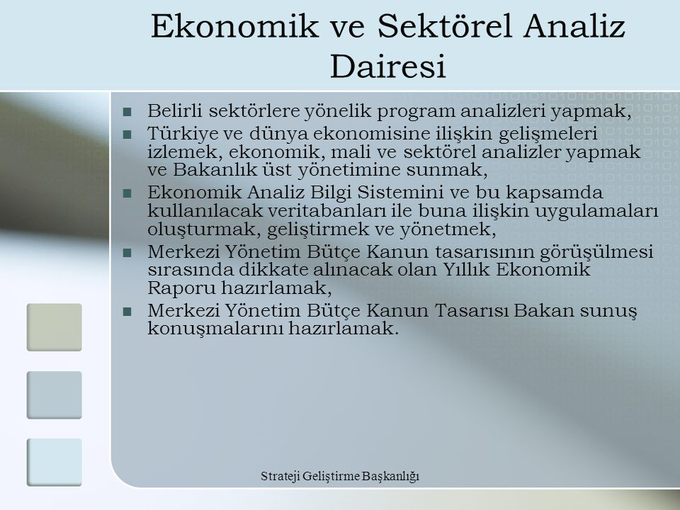 Ekonomik ve Sektörel Analiz Dairesi