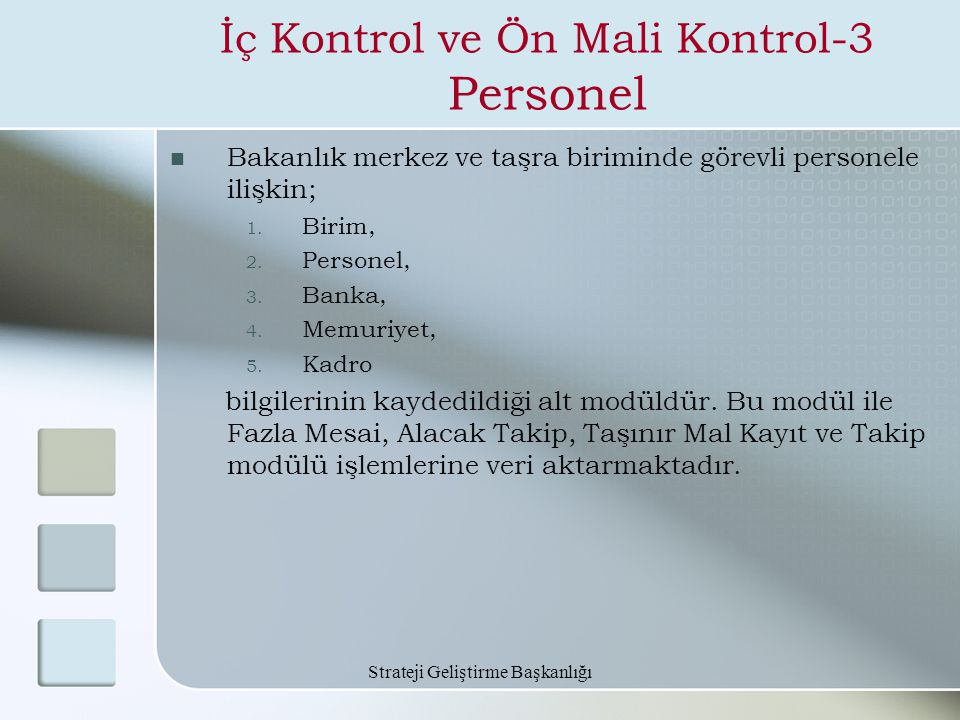 İç Kontrol ve Ön Mali Kontrol-3 Personel