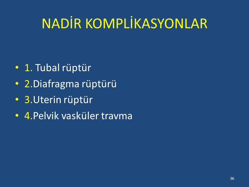 NADİR KOMPLİKASYONLAR