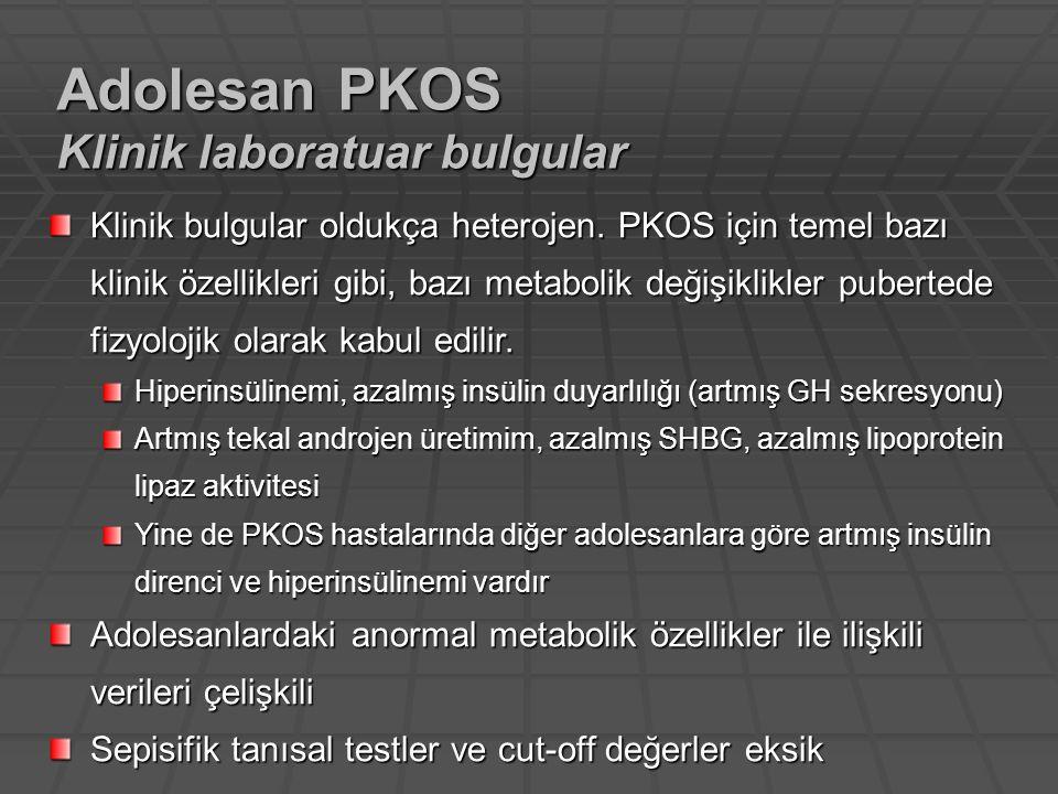 Adolesan PKOS Klinik laboratuar bulgular