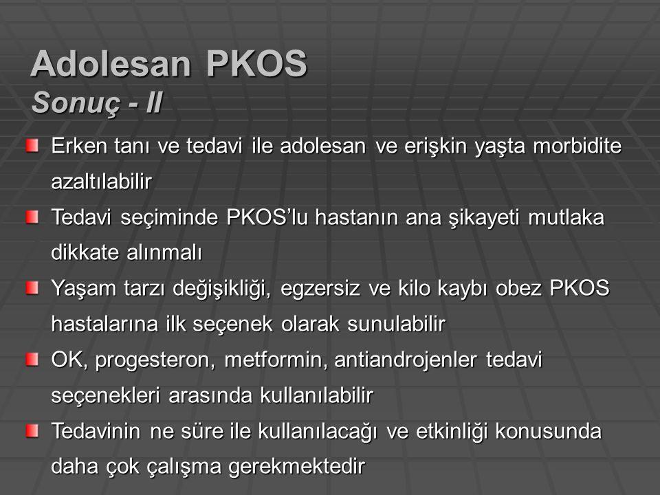 Adolesan PKOS Sonuç - II
