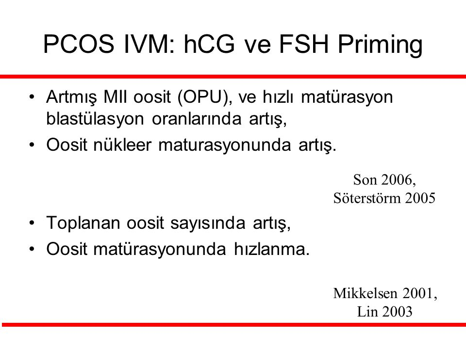 PCOS IVM: hCG ve FSH Priming