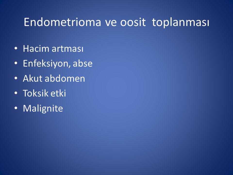 Endometrioma ve oosit toplanması