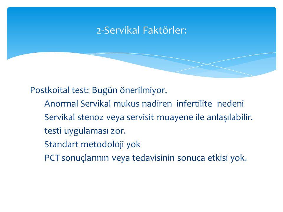 2-Servikal Faktörler: