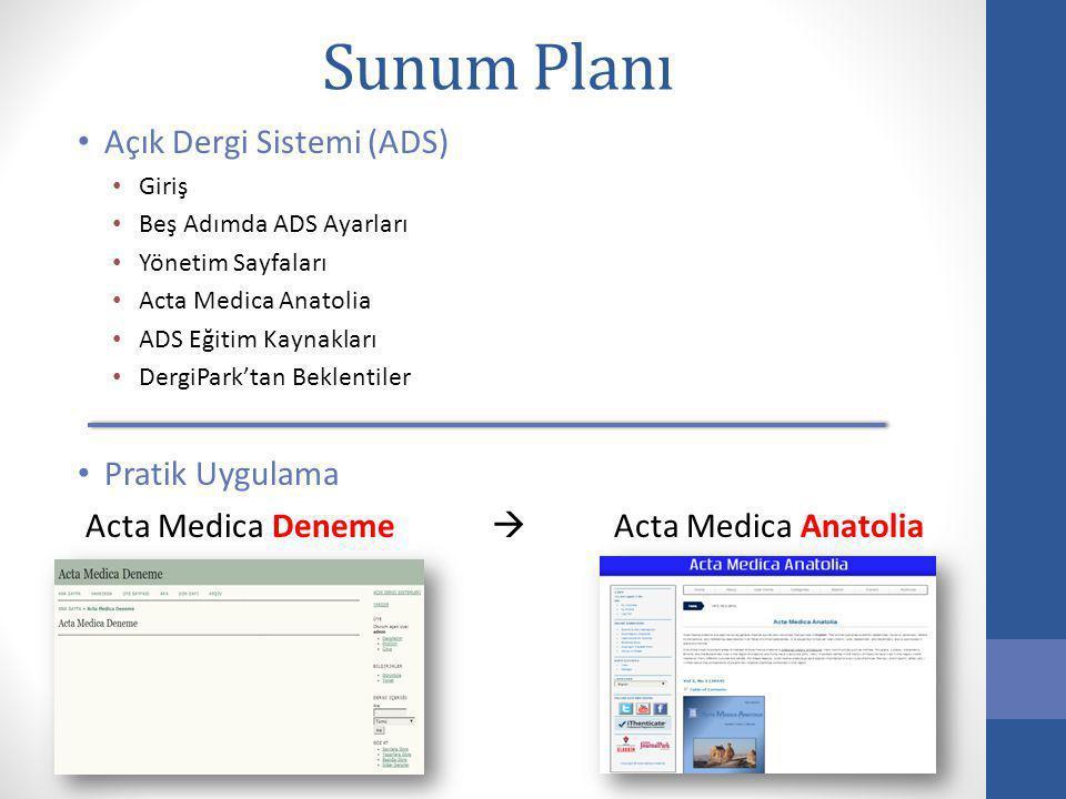 Sunum Planı Açık Dergi Sistemi (ADS) Pratik Uygulama