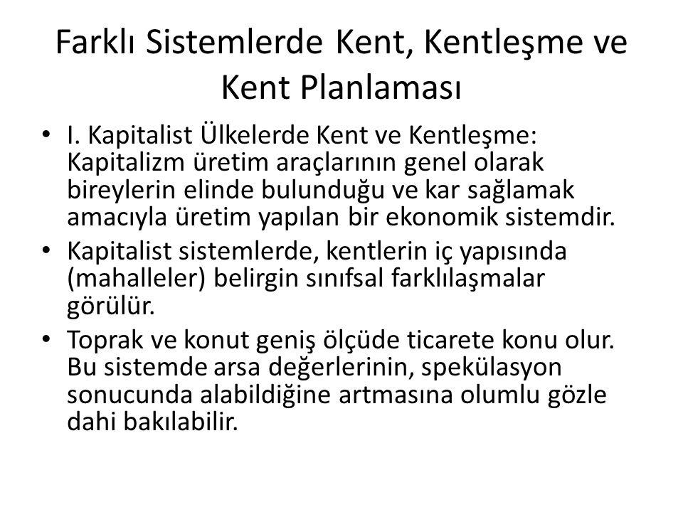 Farklı Sistemlerde Kent, Kentleşme ve Kent Planlaması