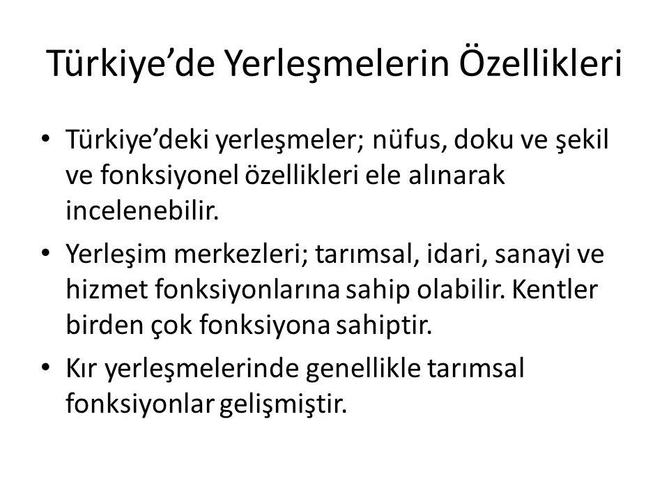 Türkiye'de Yerleşmelerin Özellikleri