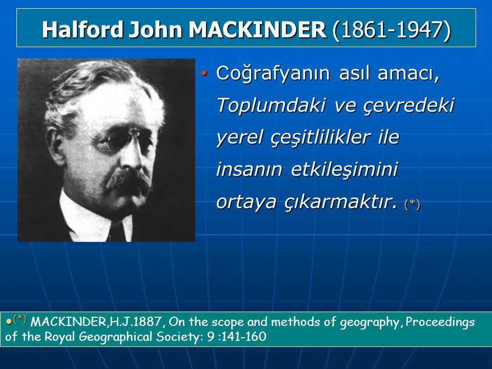 Halford John MACKINDER (1861-1947)