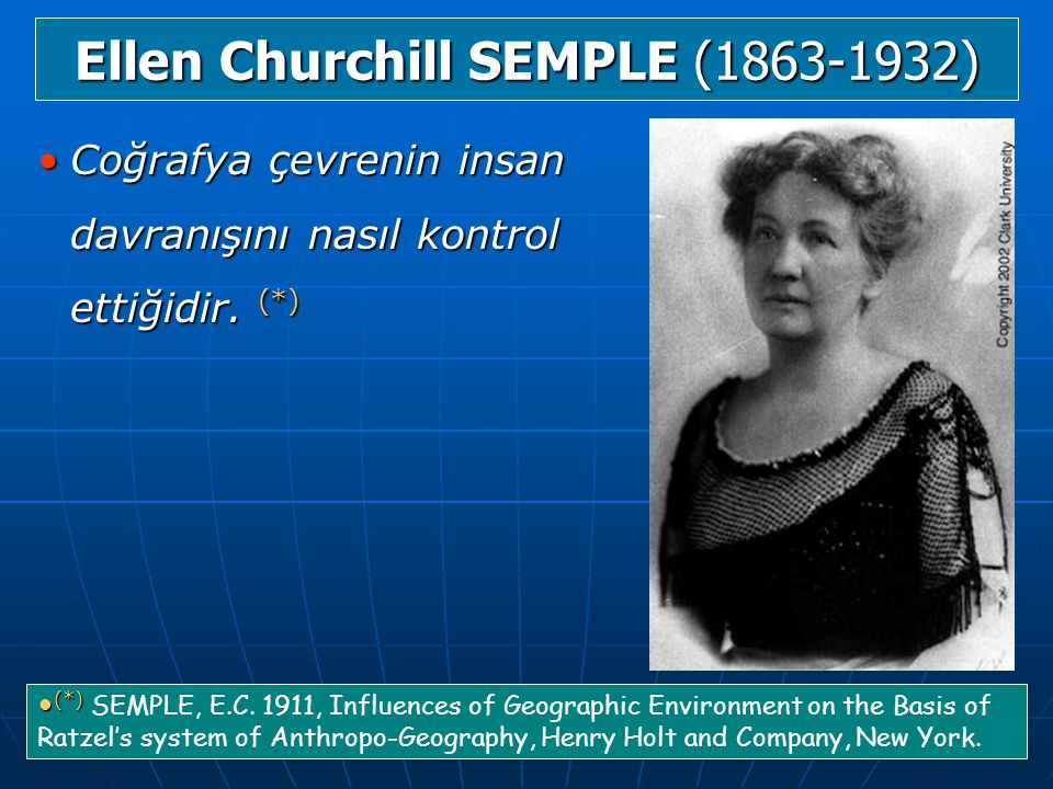 Ellen Churchill SEMPLE (1863-1932)