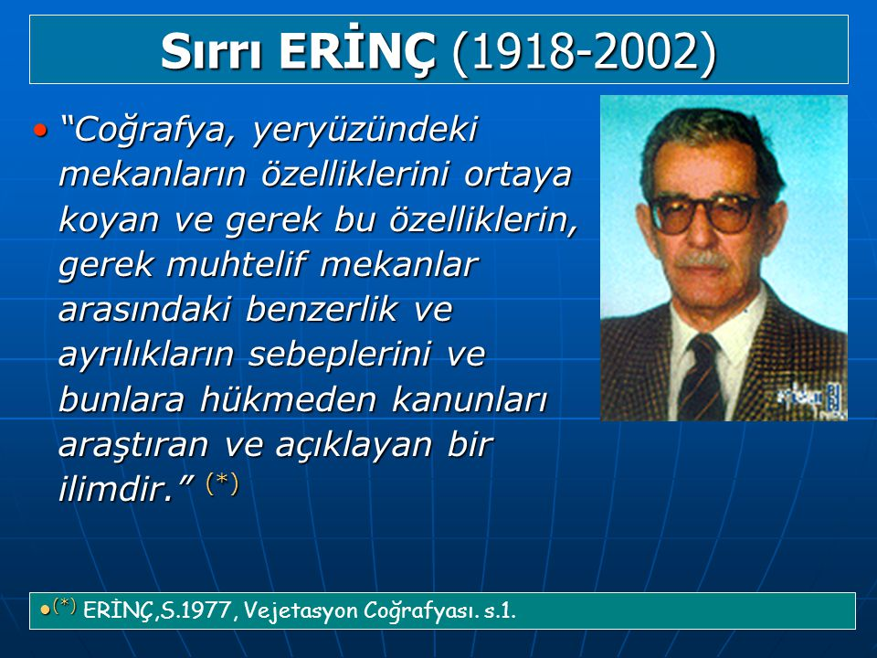 Sırrı ERİNÇ (1918-2002)