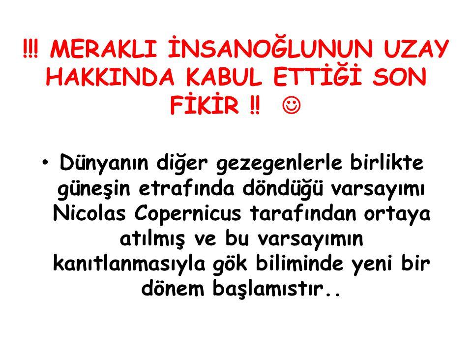 !!! MERAKLI İNSANOĞLUNUN UZAY HAKKINDA KABUL ETTİĞİ SON FİKİR !! 