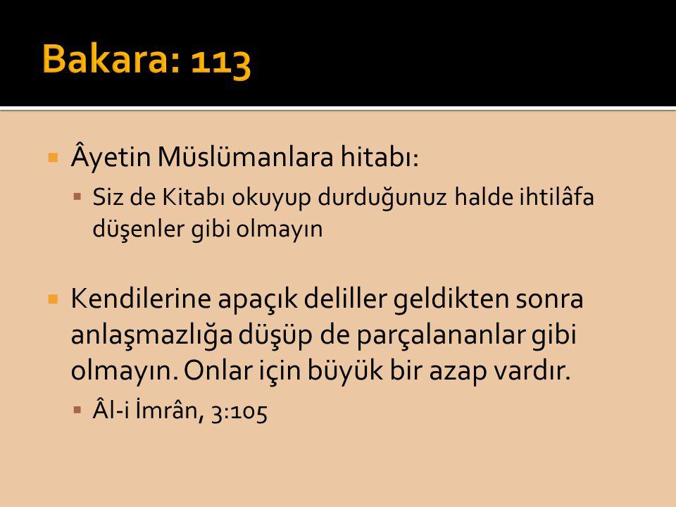 Bakara: 113 Âyetin Müslümanlara hitabı: