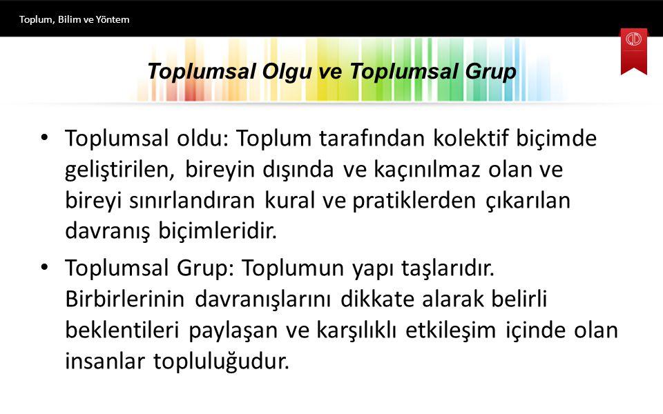 Toplumsal Olgu ve Toplumsal Grup
