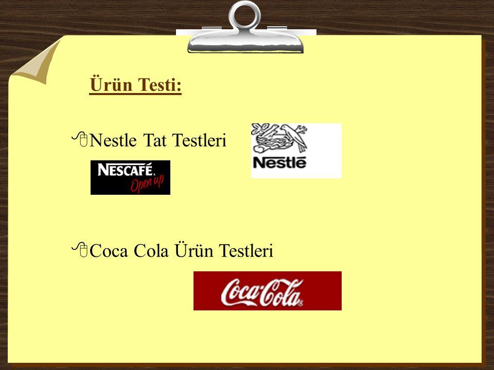 Ürün Testi: Nestle Tat Testleri Coca Cola Ürün Testleri