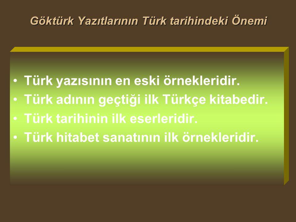 Göktürk Yazıtlarının Türk tarihindeki Önemi