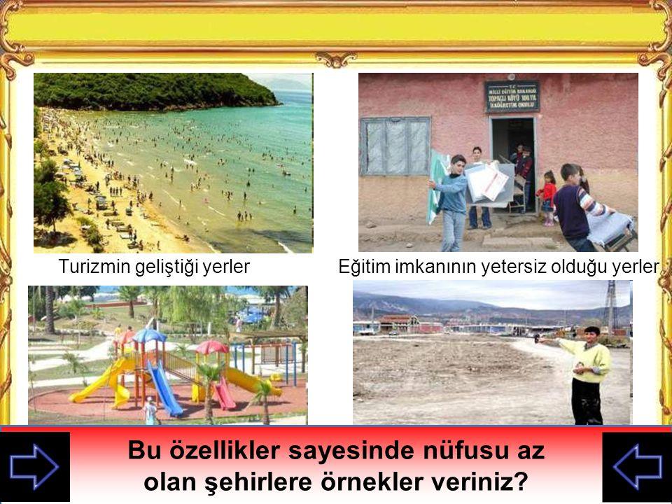 Turizmin geliştiği yerler