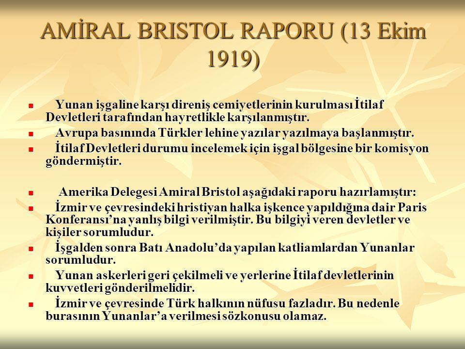 AMİRAL BRISTOL RAPORU (13 Ekim 1919)