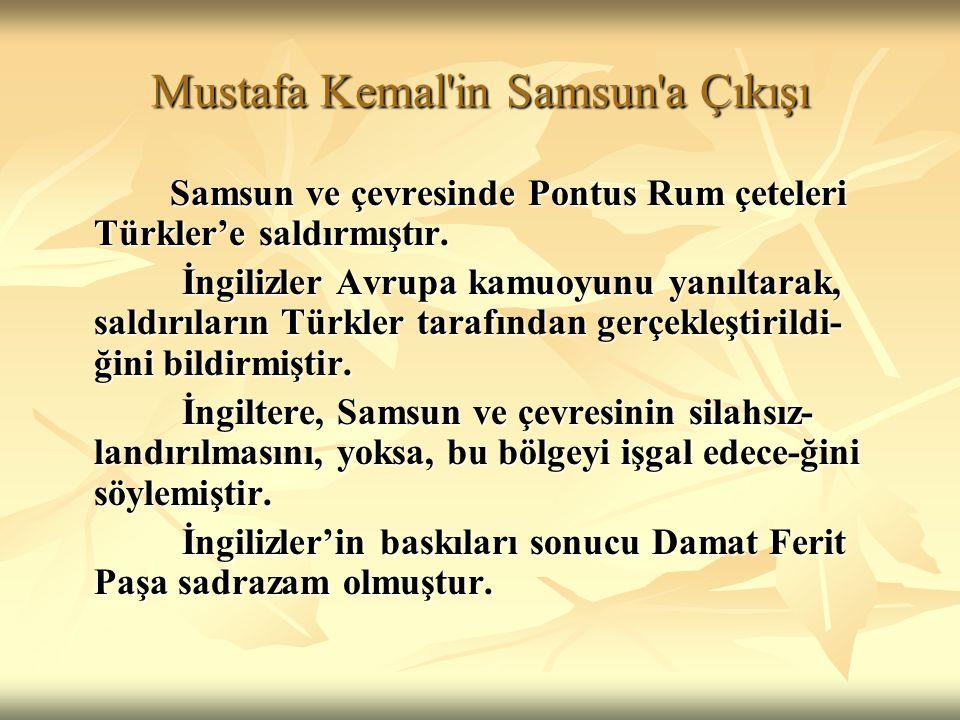 Mustafa Kemal in Samsun a Çıkışı