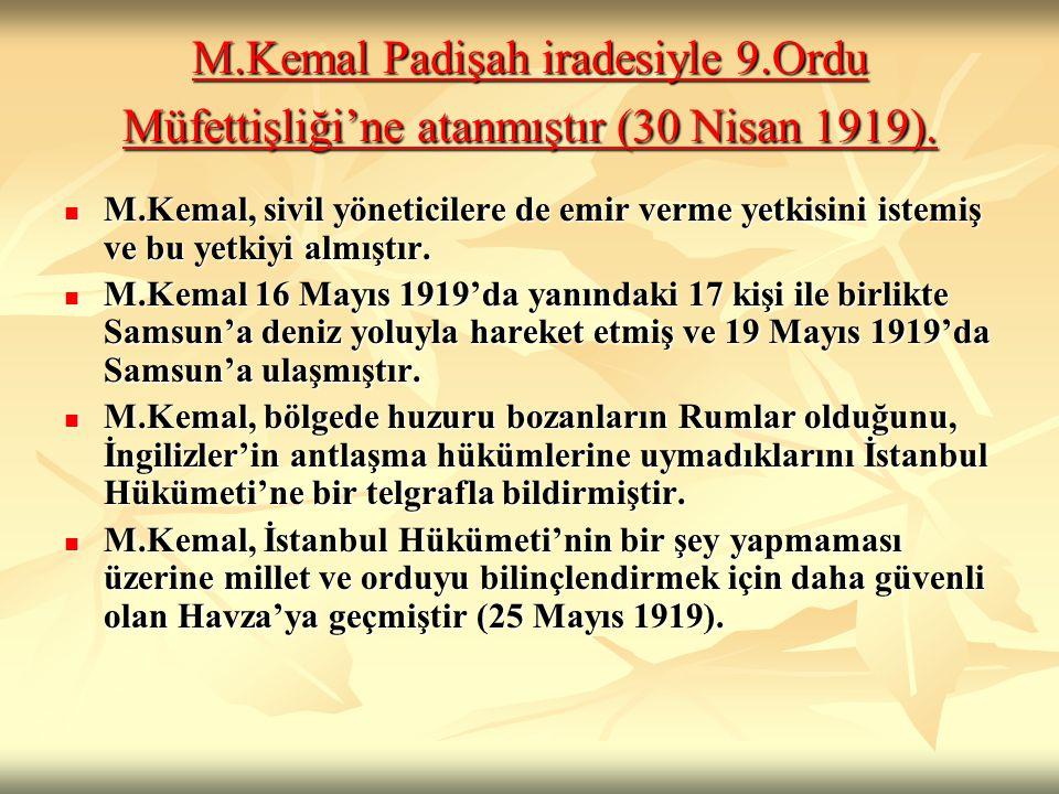 M. Kemal Padişah iradesiyle 9