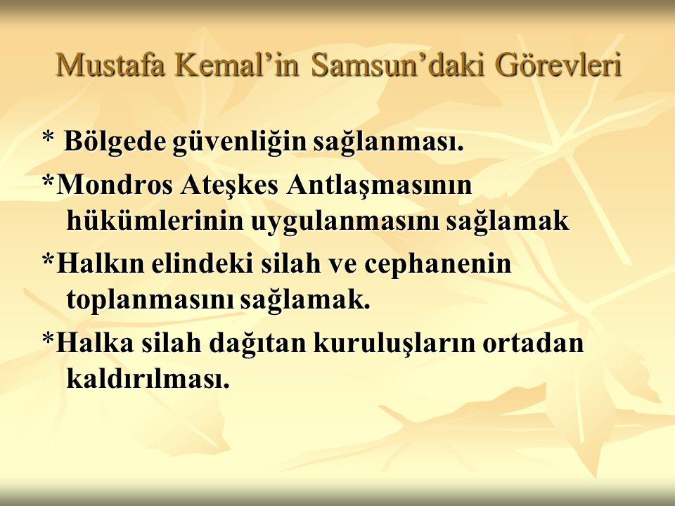 Mustafa Kemal'in Samsun'daki Görevleri