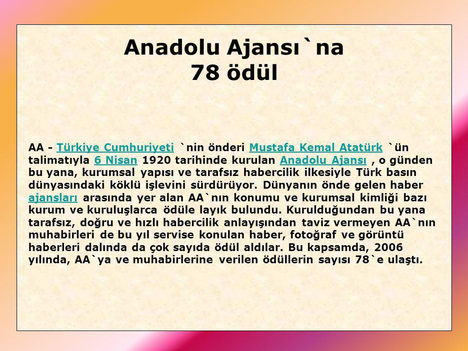 Anadolu Ajansı`na 78 ödül