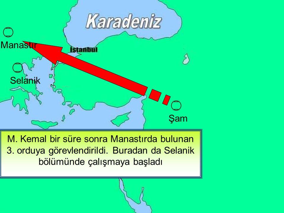  Manastır.  Selanik.  Şam.