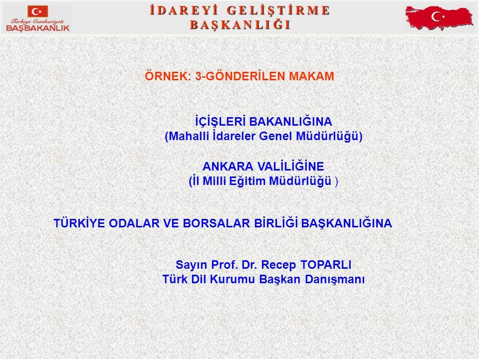 Sayın Prof. Dr. Recep TOPARLI Türk Dil Kurumu Başkan Danışmanı