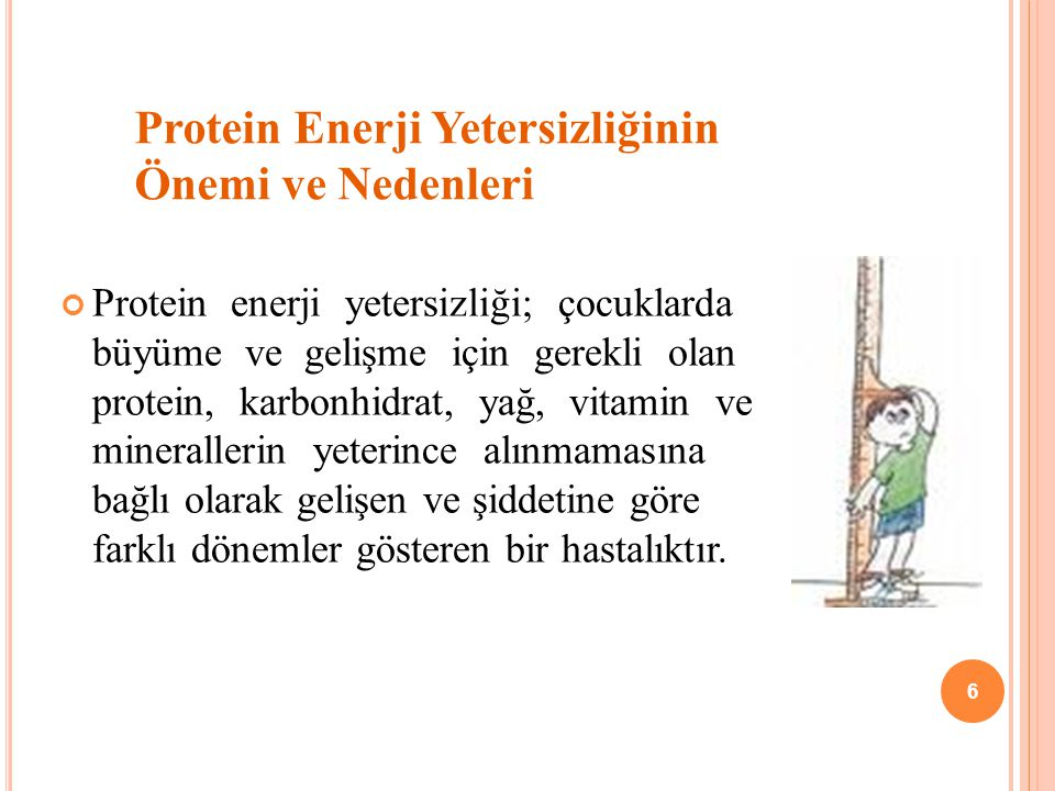 Protein Enerji Yetersizliğinin Önemi ve Nedenleri