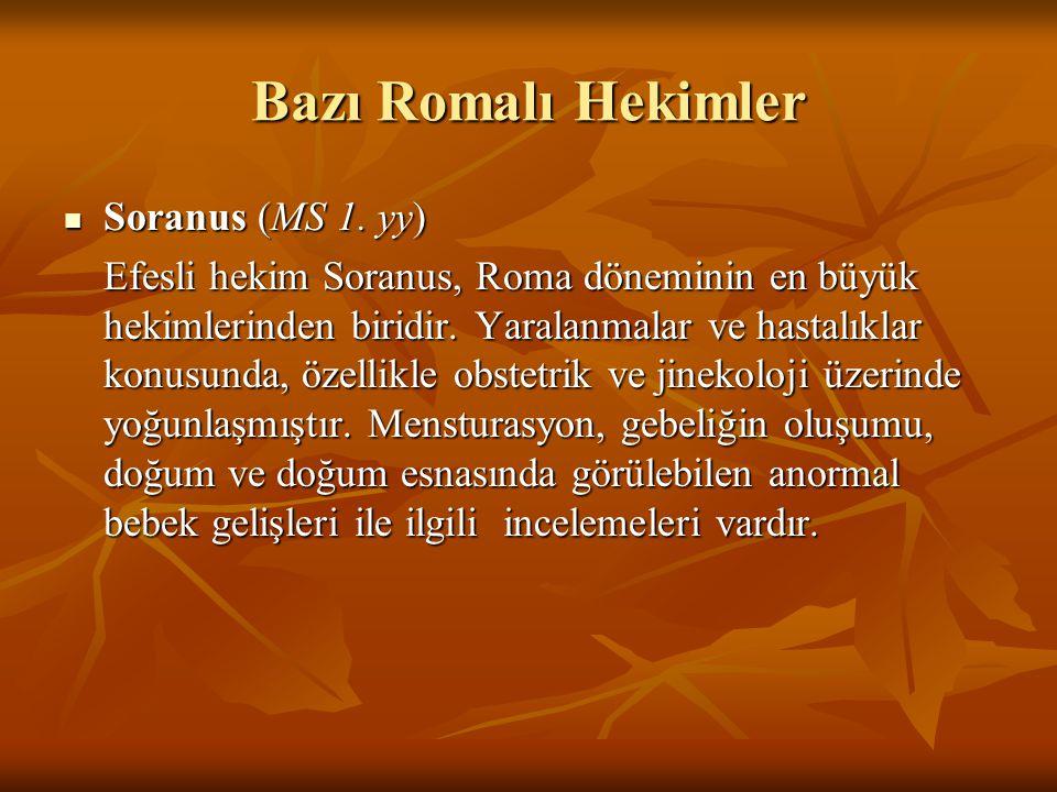 Bazı Romalı Hekimler Soranus (MS 1. yy)