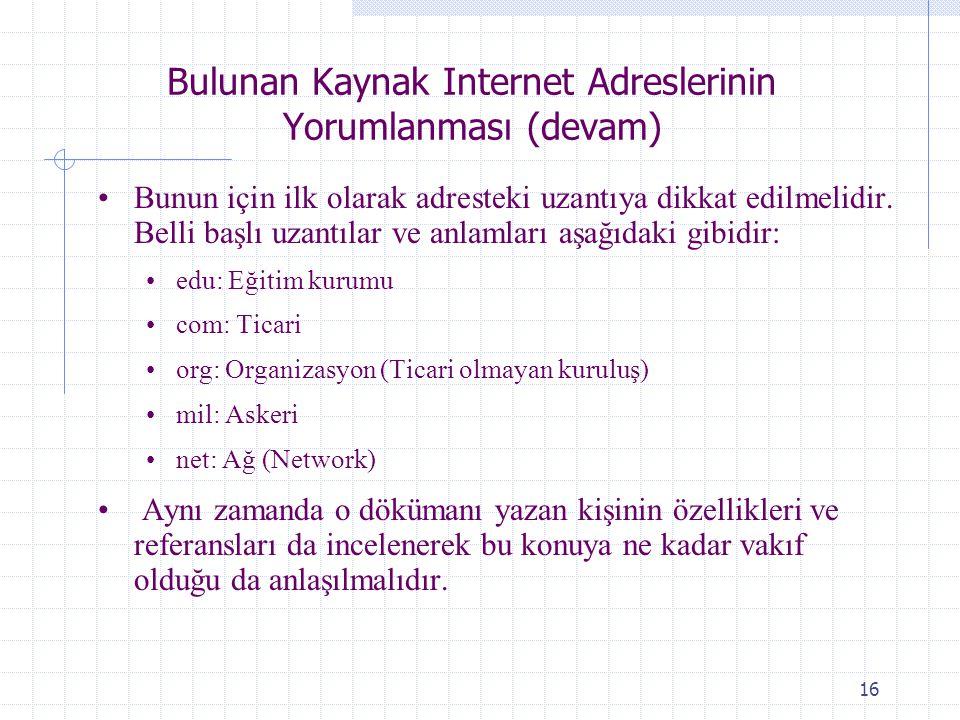 Bulunan Kaynak Internet Adreslerinin Yorumlanması (devam)