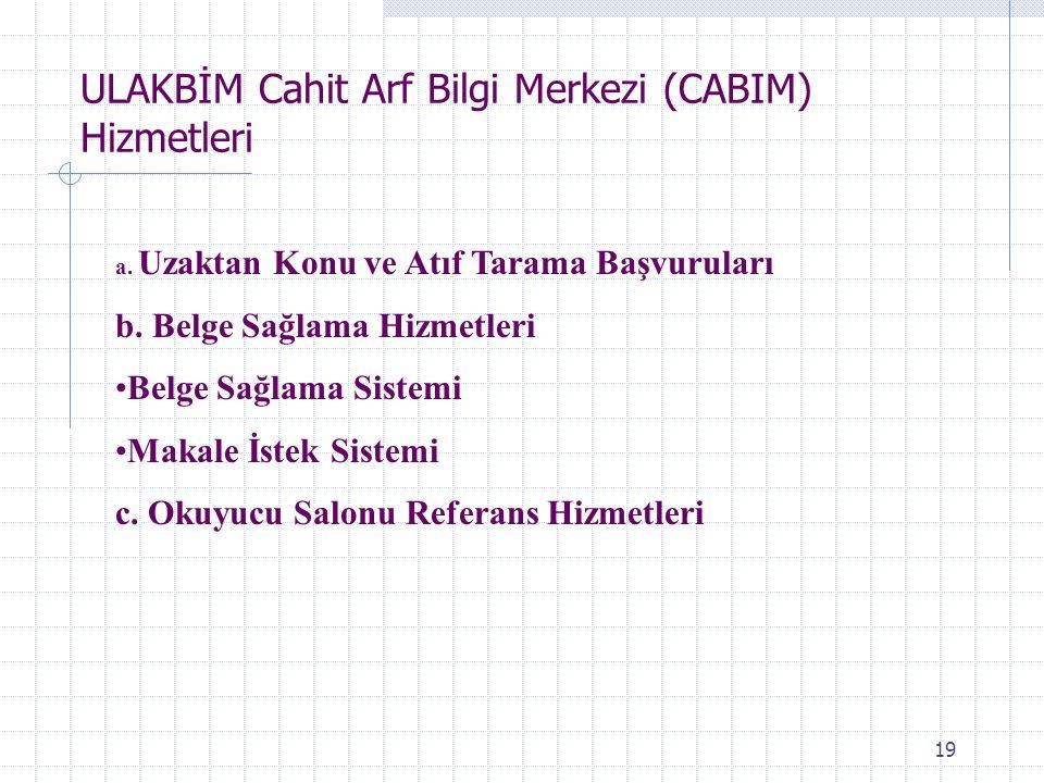 ULAKBİM Cahit Arf Bilgi Merkezi (CABIM) Hizmetleri
