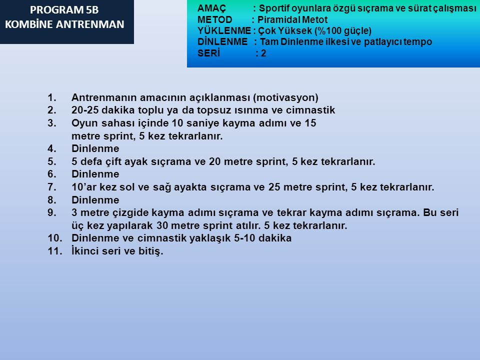PROGRAM 5B KOMBİNE ANTRENMAN
