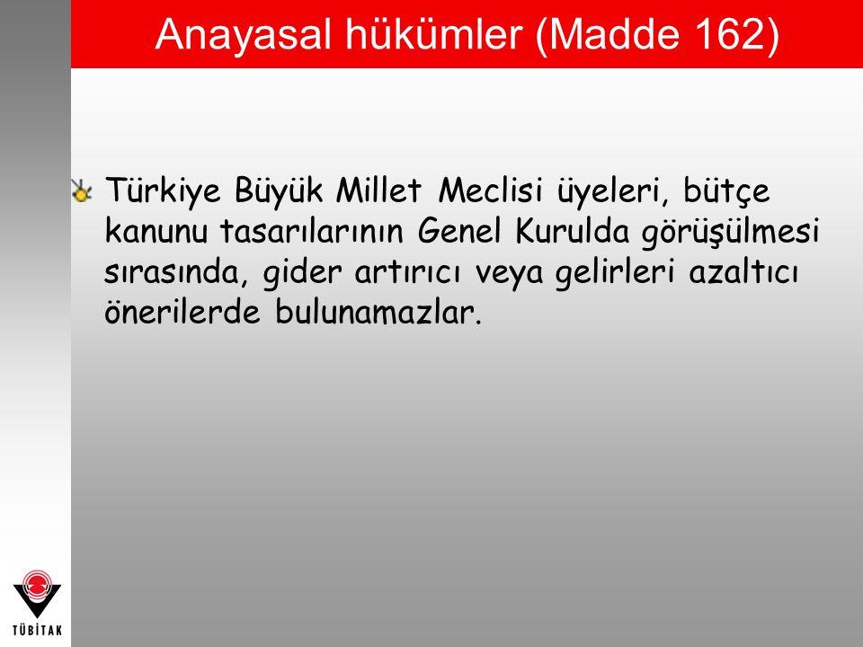 Anayasal hükümler (Madde 162)