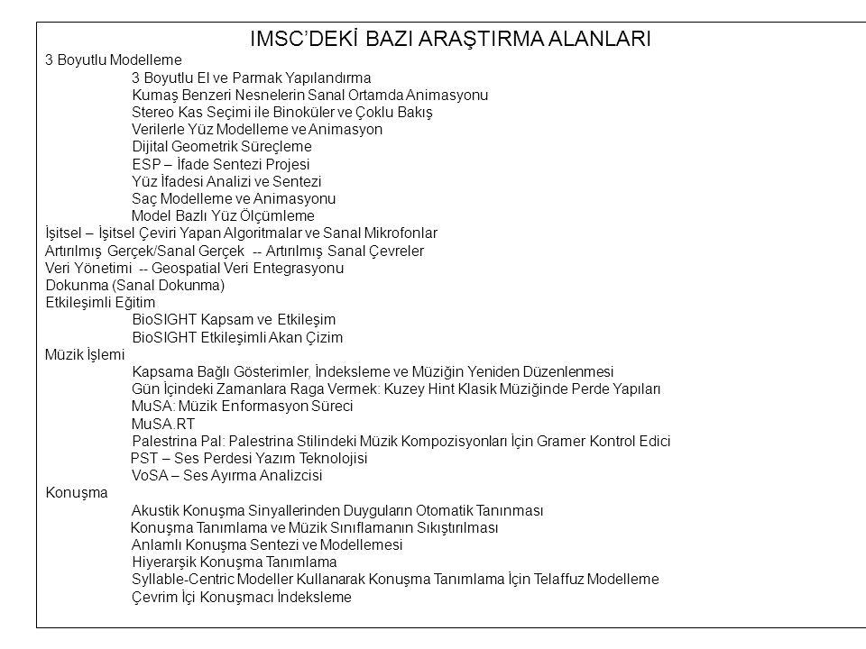 IMSC'DEKİ BAZI ARAŞTIRMA ALANLARI