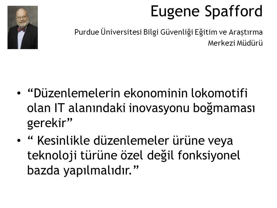 Eugene Spafford Purdue Üniversitesi Bilgi Güvenliği Eğitim ve Araştırma Merkezi Müdürü