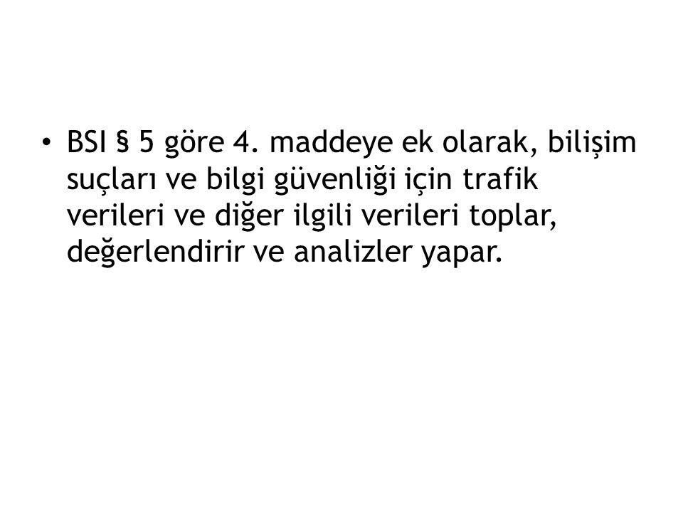 BSI § 5 göre 4.