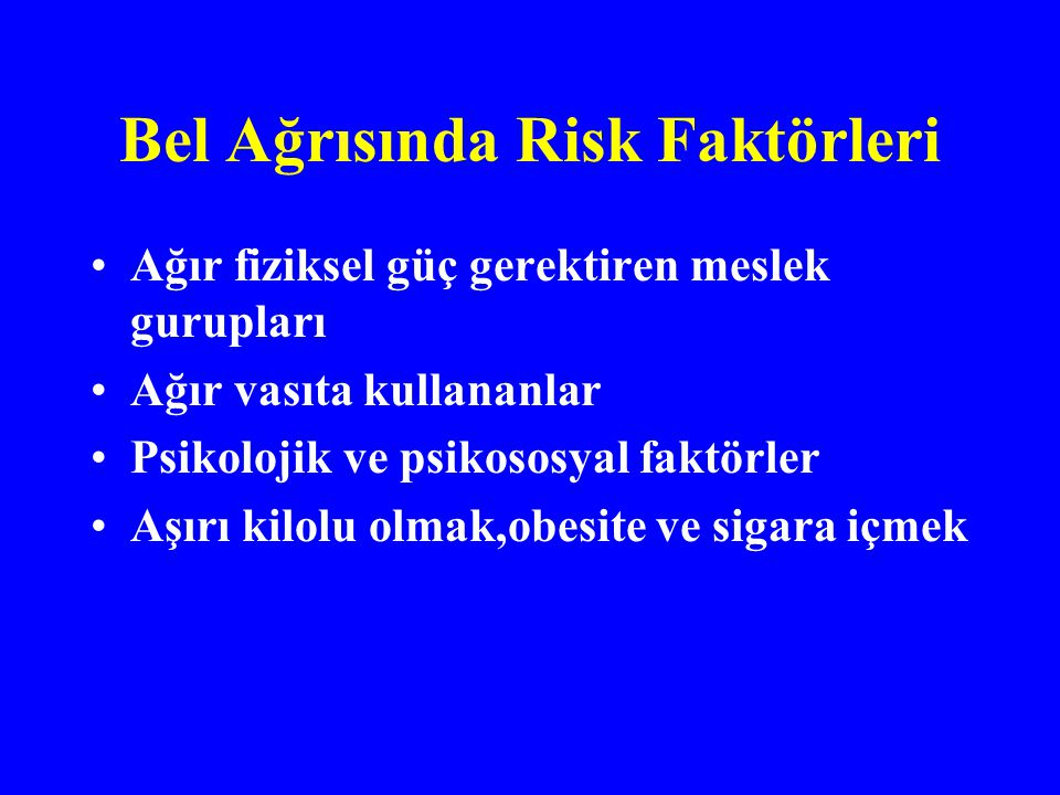 Bel Ağrısında Risk Faktörleri