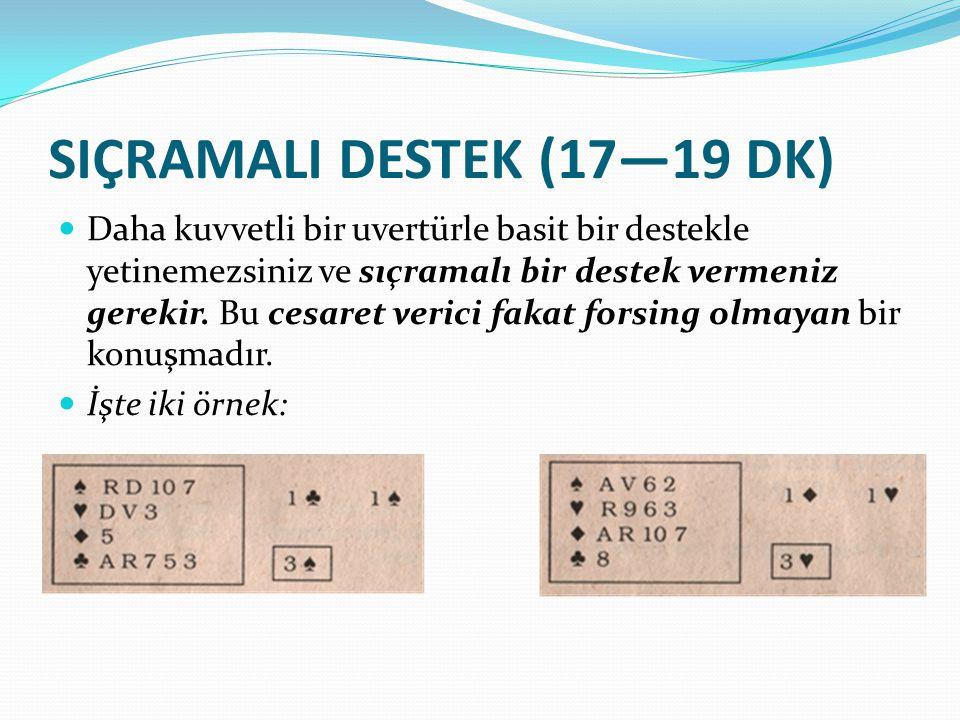 SIÇRAMALI DESTEK (17—19 DK)