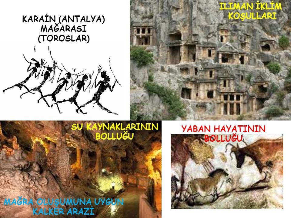KARAİN (ANTALYA) MAĞARASI (TOROSLAR)