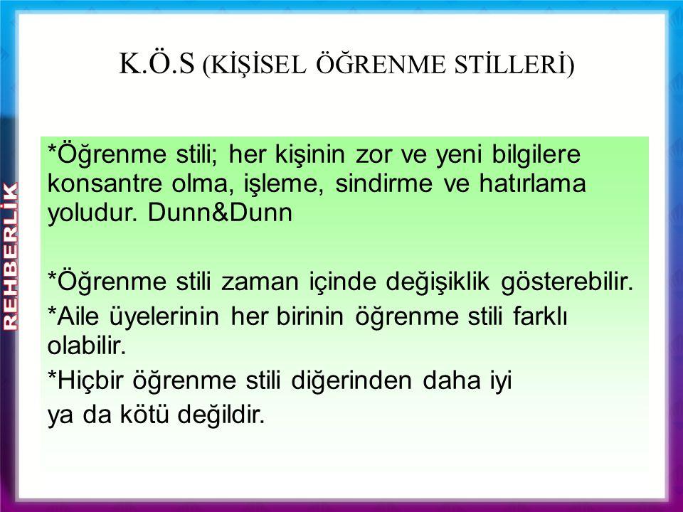 K.Ö.S (KİŞİSEL ÖĞRENME STİLLERİ)