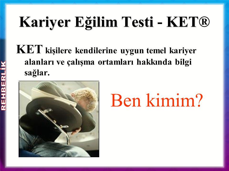 Kariyer Eğilim Testi - KET®