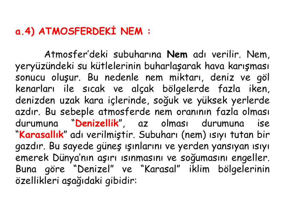 a.4) ATMOSFERDEKİ NEM :
