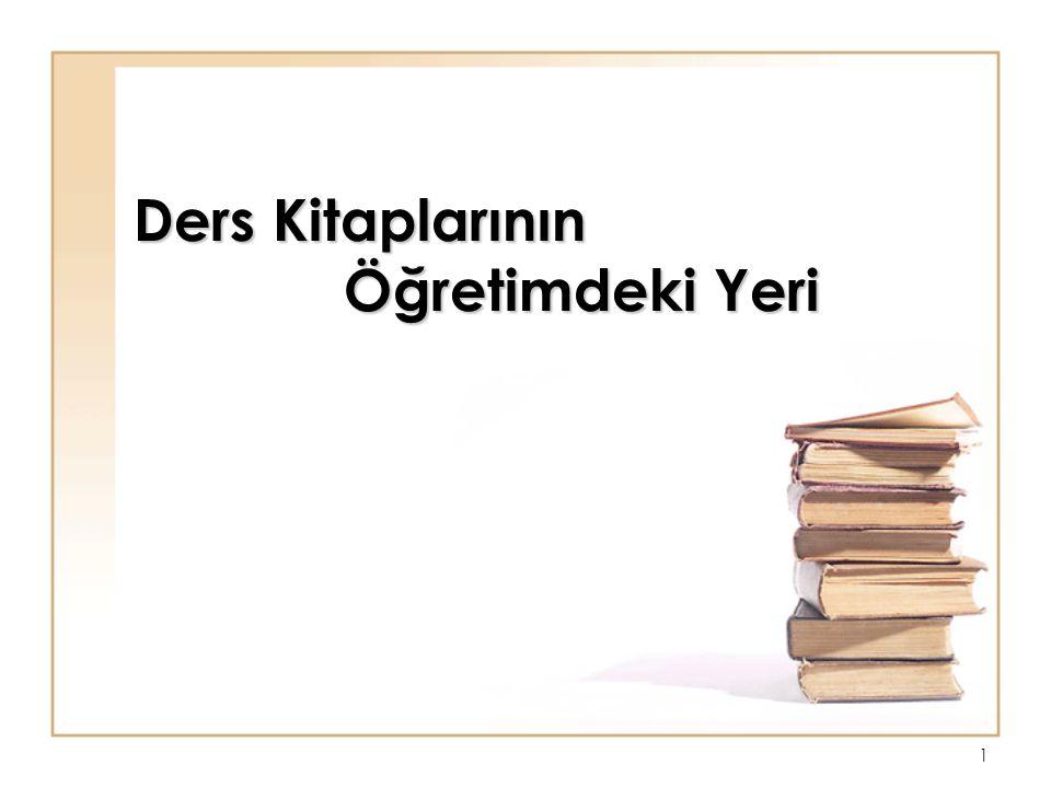 Ders Kitaplarının Öğretimdeki Yeri