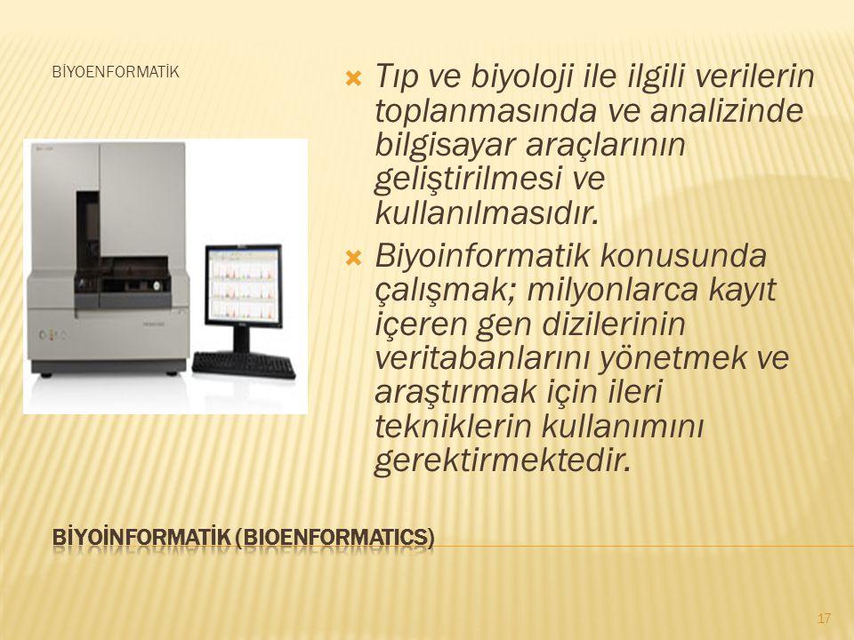 BİYOİNFORMATİK (BIOENFORMATICS)