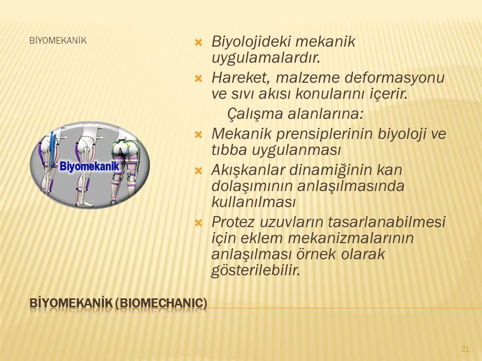 BİYOMEKANİK (BIOMECHANIC)