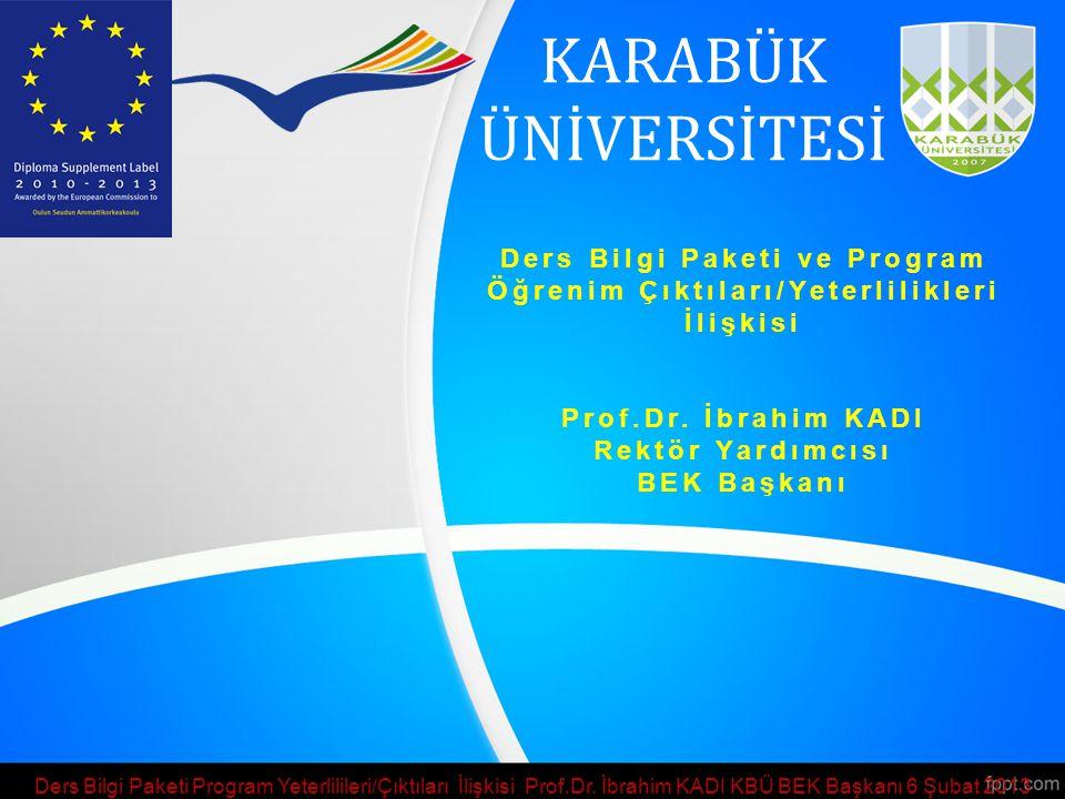 Ders Bilgi Paketi ve Program Öğrenim Çıktıları/Yeterlilikleri İlişkisi